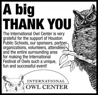 A Big Thank You International Owl Center Houston Mn