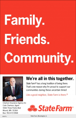 We Re All In This Together State Farm Colin Charlson Mound Mn