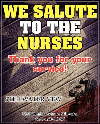 We Salute to the Nurses, Stillwater VFW Post 323 ...