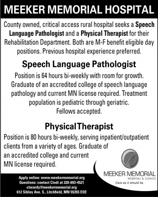 Speech Language Pathologist & Physical Therapist