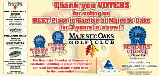 Thank you Voters for Voting Us Best Place to Gamble at Majestic Oaks for 3 Years in a Row!