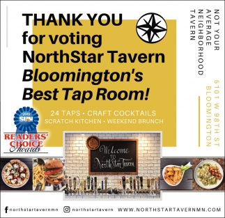 Thank You for Voting NorthStar Tavern Bloomington's Best Tap Room!