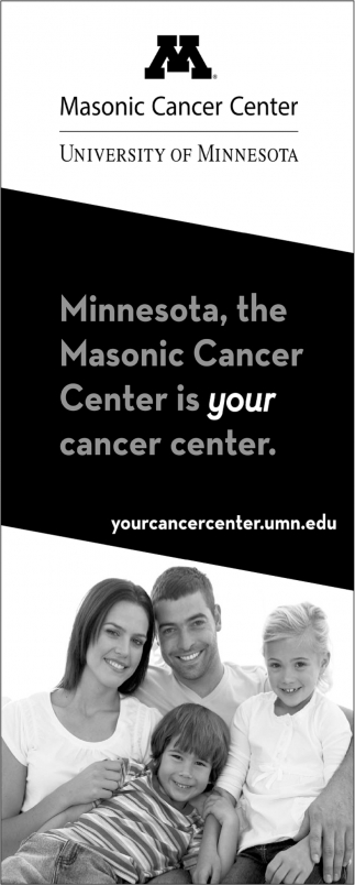 Minnesota, The Masonic Cancer Center is Your Cancer Center