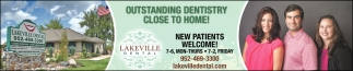 Outstanding Dentistry Close to Home!