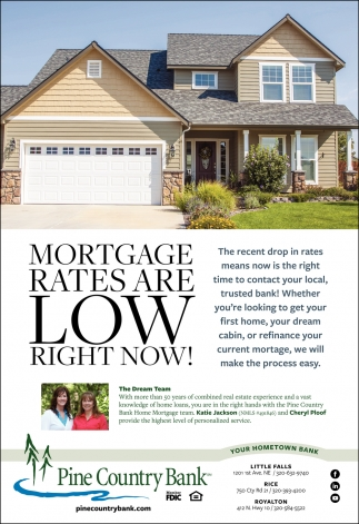 Mortgage Rates are Low Right Now!