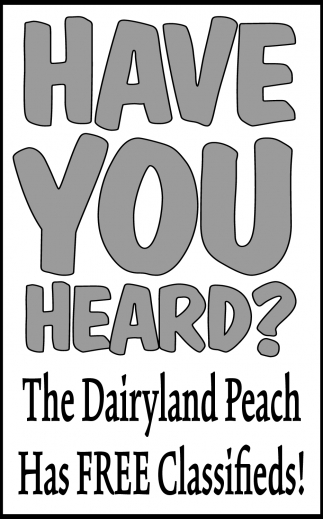 The Dairyland Peach Has FREE Classifieds!
