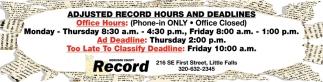 Adjusted record Hours and Deadlines