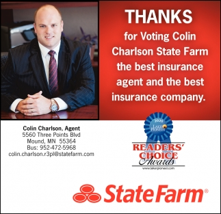 Thanks for Voting Colin Charlson State Farm the Best Insurance Agent and the Best Insurance Company