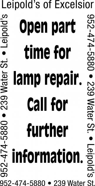 Open Part Time for Lamp Repair