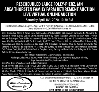 Rescheduled Large Foley-Pierz, MN Area Throsten Family Farm Retirement Auction