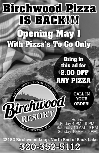 Birchwood Pizza is Back!