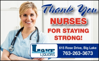 Thank You Nurses for Staying Strong!