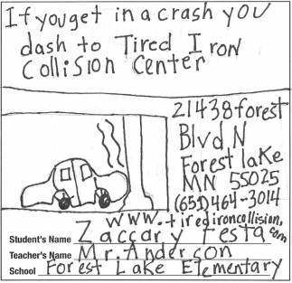 If You Get in a Cash You Dash to Tired Iron Collision Center