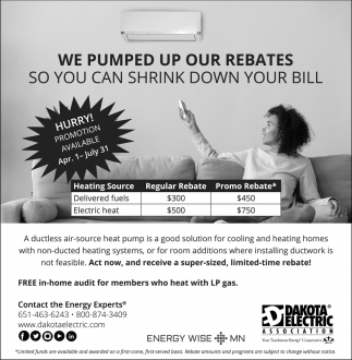 We Pumped Up Our Rebates So You Can Shrink Down Your Bill
