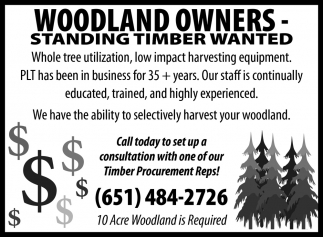Woodland Owners - Standing Timber Wanted