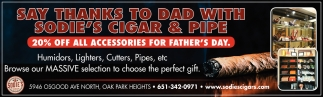 Say Thanks To Dad With Sodie's Cigar & Pipe