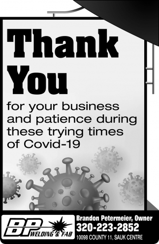Thank You for Your Business and Patience During These Trying Times of CODIV-19
