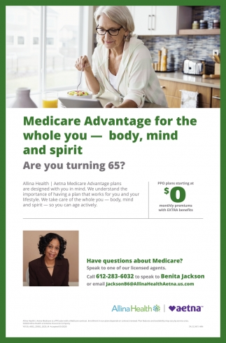 Medicare Advantagefor the Whole You - Body, Mind and Spirit