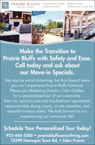 Make the Transition to Prairie Bluffs with Safety and Ease
