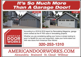 It's So Much More Than a Garage Door!