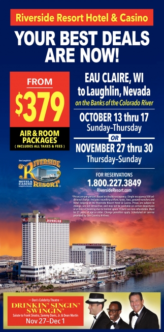 Your Best Deals Are Now Don Laughlin S Riverside Resort Hotel And Casino Laughlin Nv