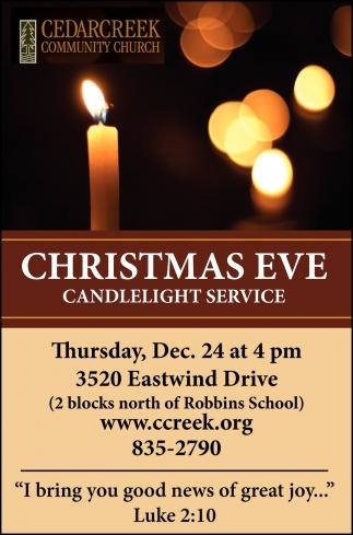 Christmas Eve Candlelight Services, Cedar Creek Community Church