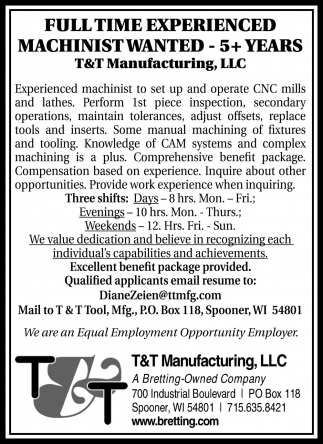 Full Time Experienced Machinist Wanted