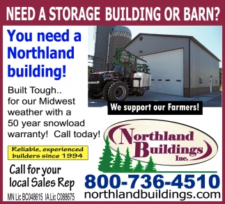 You Need a Northland Building
