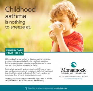 Childhood Asthma Is Nothing To Sneeze At.