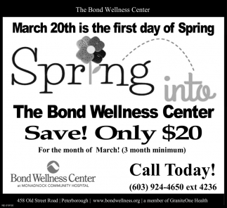 Spring Into The Bond Wellness Center