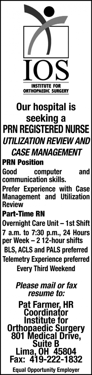 Our hospital is seeking a PRN Registerd Nurse Utilization Review and Case Management