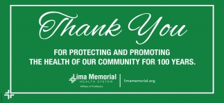Thank you For Protecting and Promoting The Health Of Our Community For 100 Years