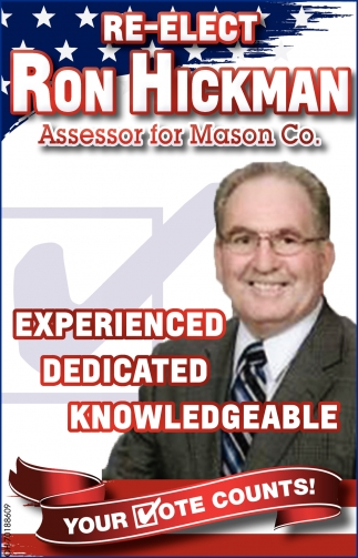 Re-Elect Ron Hickman Assessor for Mason