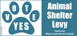 Vote Yes Animal Shelter Levy Meigs County Humane Society