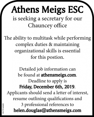 Is Seeking a secretary for our Chauncey office