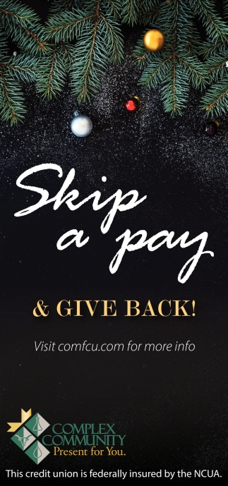 Skip A Pay & Give Back!