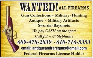 Wanted! All Firearms