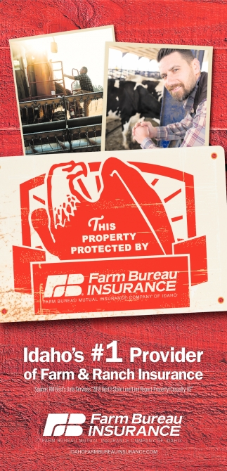 Idaho's 1 Provider of Farm & Ranch Insurance