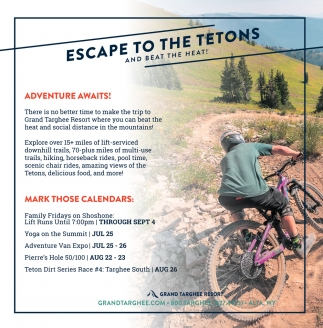 Escape To The Tetons