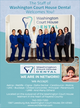 The Staff of Washington Court House Dental Wlcomes You!