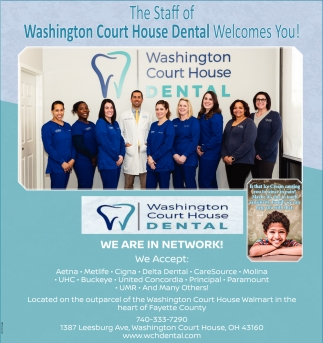 The Staff of Washington Court House Dental Welcomes You!