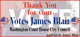 Thank You for your Votes James Blair for Washington Cort House City Council