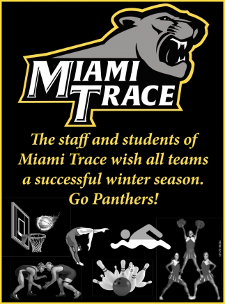The staff and students of  Miami Trace wish all teams a successful winter season. Go Panthers!