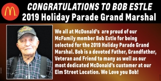 Congratulations to Nob Estle - 2019 Holiday Parade Grand Marshal