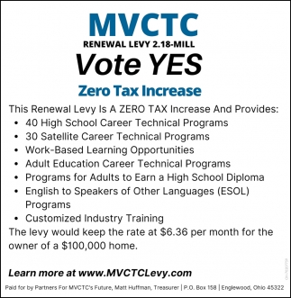 Vote Yes, Miami Valley Career Technology Center, Englewood, OH