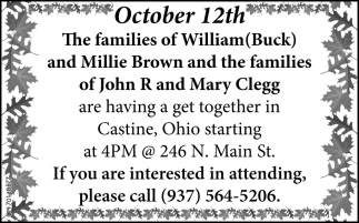 The families of William Buck and Millie Brown and the families of John R and Mary Clegg are having a get togheter in Castine
