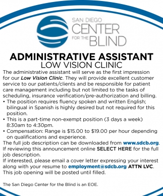 Administrative Assistant Low Vision Clinic