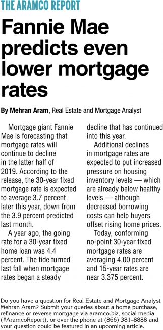 Fannie Mae Predicts Even Lower Mortgage Rates