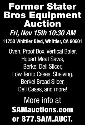 Former Stater Bros Equipment  Auction