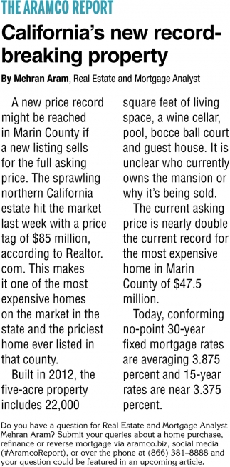 California's New Record-Breaking Property